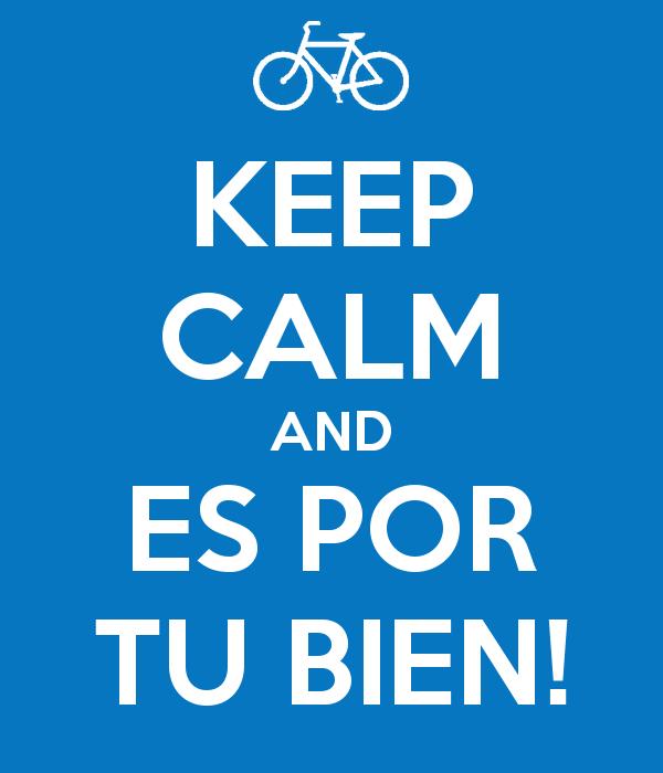 keep-calm-and-es-por-tu-bien